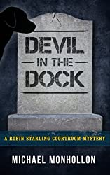 Devil in the Dock: A Robin Starling Courtroom Mystery (Volume 5)