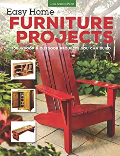 easy home furniture projects 100 indoor outdoor projects you can build