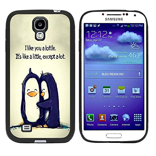 Galaxy S4 Case, Laser Technology for Protective Samsung Galaxy S4 Case Black DOO UC (TM) - The lovely cartoon penguin¡°I like you a lottle, it's like a little,except a lot.