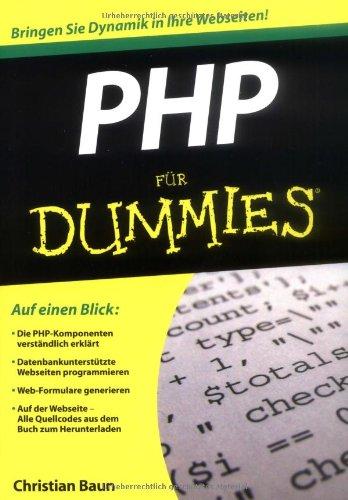 PHP für Dummies Taschenbuch – 4. November 2009 Christian Baun PHP für Dummies 3527705643 Programmiersprachen