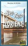 Bad trip à Lorient par Le Pensec