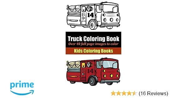 Truck Coloring Book: Marti Jo\'s Coloring: 9781495405068: Amazon.com ...