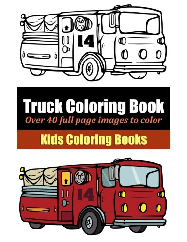 Truck Coloring Book: Marti Jo\'s Coloring: 9781495405068: Amazon.com ...