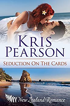 Seduction on the Cards: Sexy billionaire beach romance (Wicked in Wellington Book 2) by [Pearson, Kris]