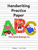 img - for Handwriting Practice Paper: ABC Kids, Notebook with Dotted Lined Sheets for K-3 Students, 100 pages, 8.5x11 inches book / textbook / text book