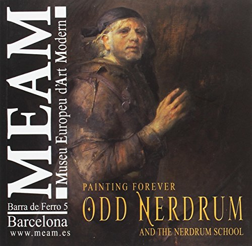 Painting forever:Odd Nerdrum and the Nerdrum school