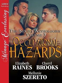 Occupational Hazards [The Sextet Anthology, Volume 3] (Siren Publishing Menage Everlasting) by [Brooks, Cheryl, Raines, Elizabeth, Szereto, Mellanie]