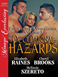 Occupational Hazards [The Sextet Anthology, Volume 3] (Siren Publishing Menage Everlasting)
