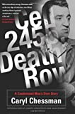 Cell 2455, Death Row, Caryl Chessman, 0786718153