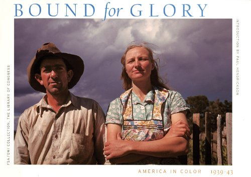 Bound for Glory: America in Color 1939-43 (Bound Book For Glory)
