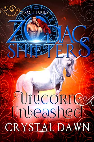 Unicorn Unleashed Crystal Dawn Zodiac Shifters