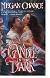 A Candle in the Dark, Megan Chance, 0440214874