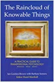 img - for The Raincloud of Knowable Things (Wisdom of the Transpersonal) by Ian Gordon-Brown (2008-05-01) book / textbook / text book