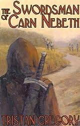 The Swordsman of Carn Nebeth (The Wandering Tale Book 1)