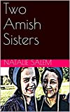 Two Amish Sisters