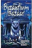 The Byzantium Bazaar