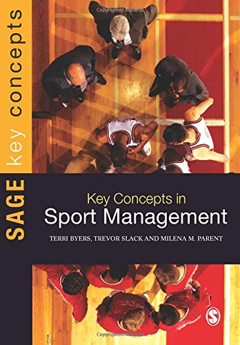 Key Concepts in Sport Management (Sage Key Concepts series) (Encyclopedia Of Recreation And Leisure In America)
