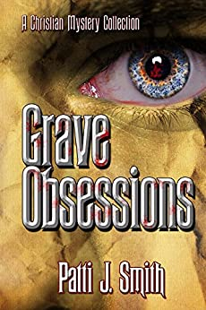 Grave Obsessions by [Smith, Patti]