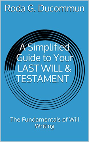 A-Simplified-Guide-to-Your-LAST-WILL-TESTAMENT-The-Fundamentals-of-Will-Writing