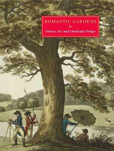 Romantic Gardens: Nature, Art and Landscape Design