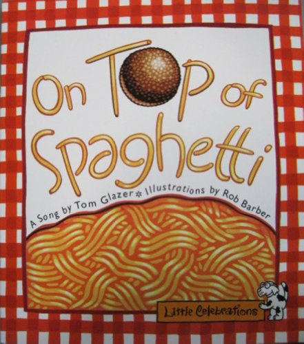 CR LITTLE CELEBRATIONS ON TOP OF SPAGHETTI GRADE 1 COPYRIGHT 1995 - 1995 Top