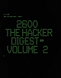 2600: The Hacker Digest - Volume 2 (English Edition)