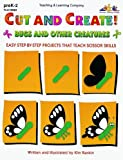 Cut and Create! Bugs and Other Creatures, Kim Rankin, 157310082X