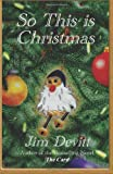 So This Is Christmas, Jim Devitt, 149438020X