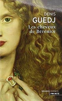 Les Cheveux de Bérénice par Guedj