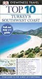 Top 10 Turkey s Southwest Coast (DK Eyewitness Travel Guide)