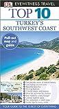 Top 10 Turkey s South Coast (EYEWITNESS TOP 10 TRAVEL GUIDE)