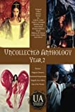 img - for Uncollected Anthology: Year 2 book / textbook / text book