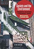 Society and the Environment : Pragmatic Solutions to Ecological Issues, Carolan, Michael, 0813345944