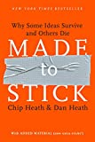 img - for Made to Stick: Why Some Ideas Survive and Others Die book / textbook / text book