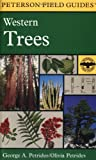 img - for A Field Guide to Western Trees: Western United States and Canada (Peterson Field Guides) book / textbook / text book