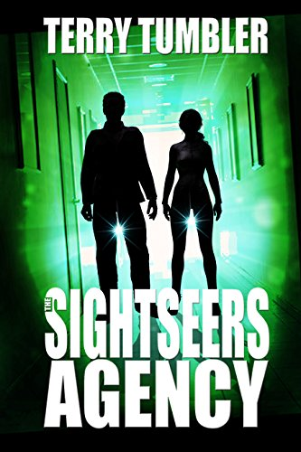 The Sightseers Agency (The Dreadnought Collective Book 5) by [tumbler, terry]