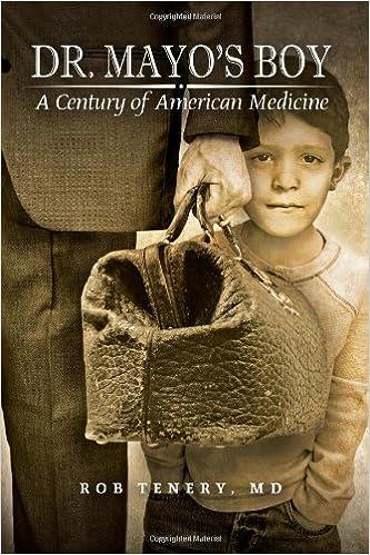 Dr. Mayo's Boy: A Century of American Medicine