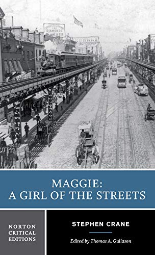 Maggie: A Girl of the Streets (First Edition) (Norton...