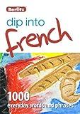 Dip into French, Berlitz Publishing, 1780042590