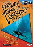 Is the Bermuda Triangle Really a Dangerous Place?, Melissa Stewart, 0761360972