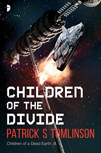Children of the Divide (Children of a Dead Earth Book 3)
