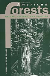 American Forests: Nature, Culture, and Politics (Development of Western Resources (Paperback))