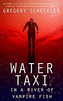 Water Taxi River Vampire Fish ebook