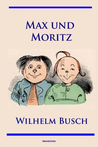 Max und Moritz (German Edition)