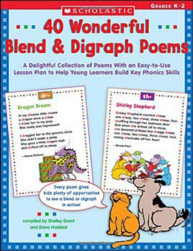 40 Wonderful Blend & Digraph Poems: A Delightful Collection of Poems with an Easy-to-Use Lesson Plan to Help Young Learners Build Key Phonics Skills (Teaching Resources) pdf epub