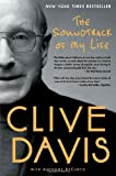 The Soundtrack of My Life by Davis, Clive (2013) Paperback