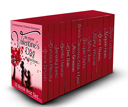 Contemporary Christian Romance: Be Mine Valentine's Day Collection 13 Book Box Set (Inspirational Romance)