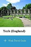 York (England) - Wink Travel Guide