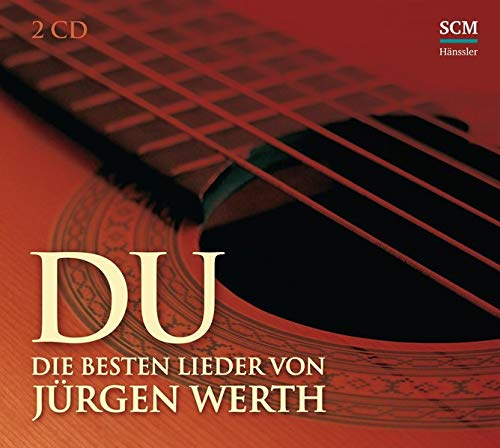 Du: Die besten Lieder von Jürgen Werth