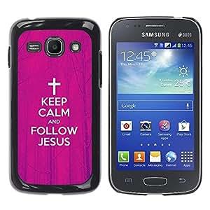 Be Good Phone Accessory // Dura Cáscara cubierta Protectora Caso Carcasa Funda de Protección para Samsung Galaxy Ace 3 GT-S7270 GT-S7275 GT-S7272 // BIBLE Keep Calm And Follow Jesus